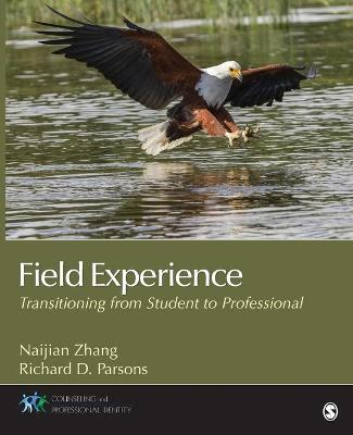 Field Experience: Transitioning From Student to Professional - Counseling and Professional Identity (Paperback)