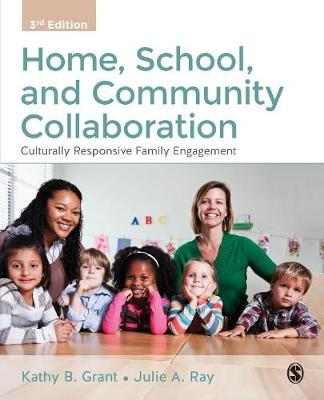 Home, School, and Community Collaboration: Culturally Responsive Family Engagement (Paperback)