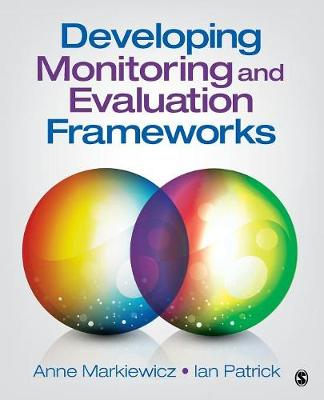 Developing Monitoring and Evaluation Frameworks (Paperback)