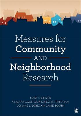 Measures for Community and Neighborhood Research (Paperback)