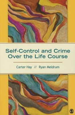 Self-Control and Crime Over the Life Course (Paperback)