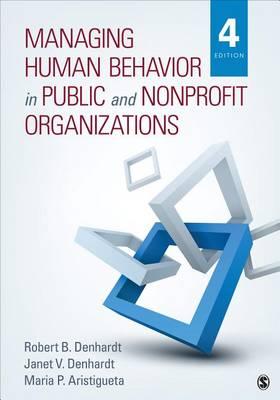 Managing Human Behavior in Public and Nonprofit Organizations (Paperback)