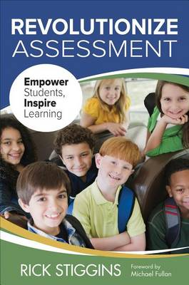 Revolutionize Assessment: Empower Students, Inspire Learning (Paperback)