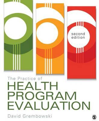 The Practice of Health Program Evaluation (Paperback)