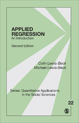 Applied Regression: An Introduction - Quantitative Applications in the Social Sciences (Paperback)