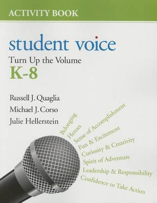 Student Voice: Turn Up the Volume K-8 Activity Book (Paperback)