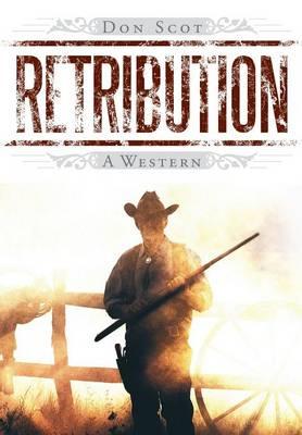 Retribution: A Western (Hardback)