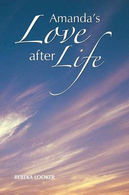 Amanda's Love After Life (Paperback)