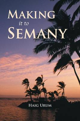 Making It to Semany (Paperback)