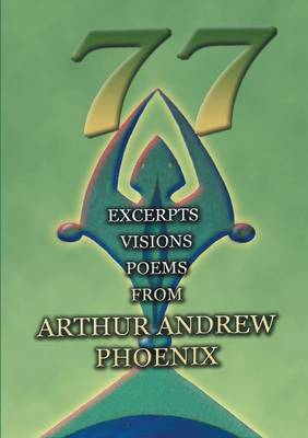 77: Excerpts Visions Poems (Paperback)
