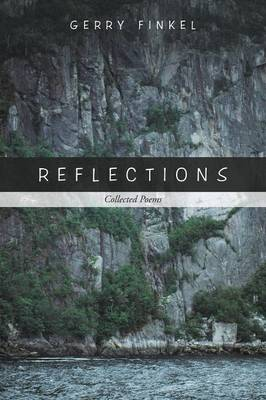 Reflections: Collected Poems (Paperback)