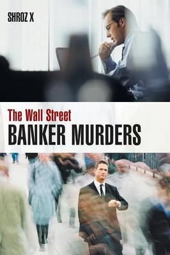The Wall Street Banker Murders (Paperback)