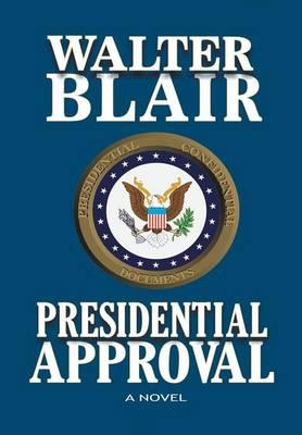 Presidential Approval (Hardback)