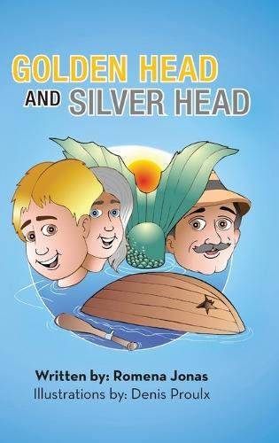 Golden Head and Silver Head (Hardback)