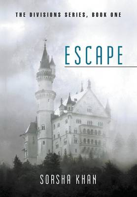 Escape: The Divisions Series, Book One (Hardback)