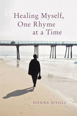 Healing Myself, One Rhyme at a Time (Paperback)