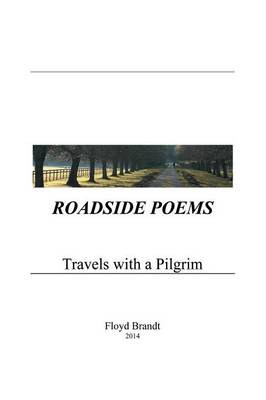 Roadside Poems: Travels with a Pilgrim (Paperback)