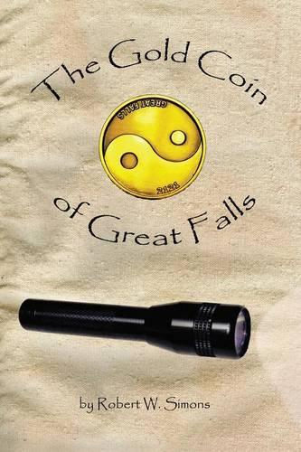 The Gold Coin of Great Falls (Paperback)