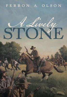 A Lively Stone (Hardback)