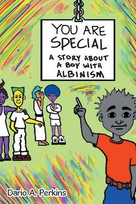 You Are Special: A Story about a Boy with Albinism (Paperback)