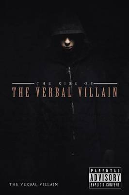 The Rise of the Verbal Villain (Paperback)