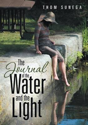 The Journal of the Water and the Light (Paperback)