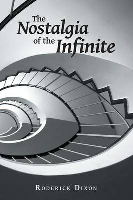 The Nostalgia of the Infinite (Paperback)