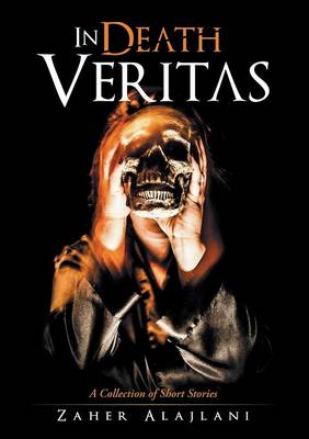 In Death Veritas: A Collection of Short Stories (Paperback)