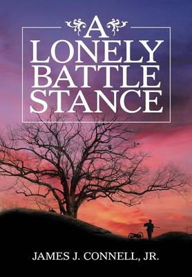 A Lonely Battle Stance (Hardback)