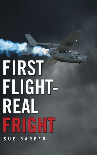 First Flight-Real Fright (Hardback)