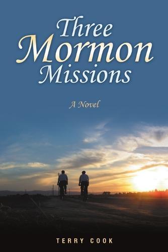 Three Mormon Missions (Paperback)