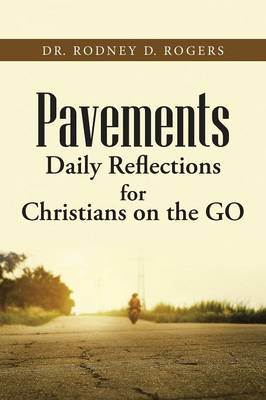 Pavements: Daily Reflections for Christians on the Go (Paperback)