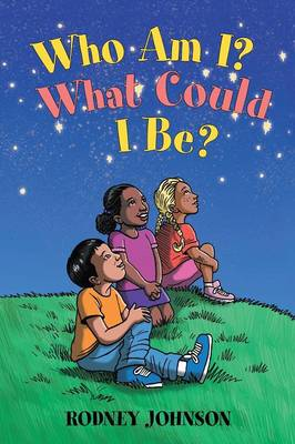 Who Am I? What Could I Be? (Paperback)