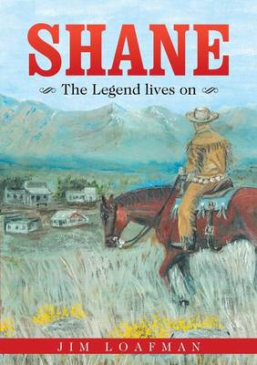 Shane: The Legend Lives on (Paperback)