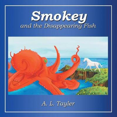 Smokey and the Disappearing Fish (Paperback)