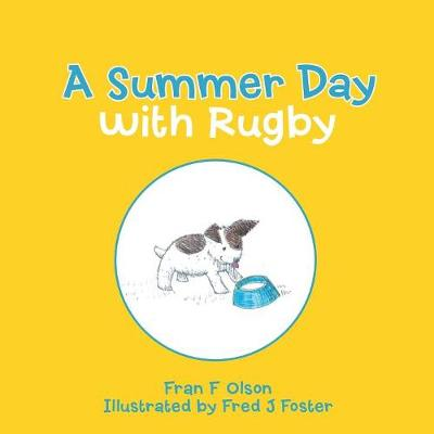 A Summer Day with Rugby (Paperback)