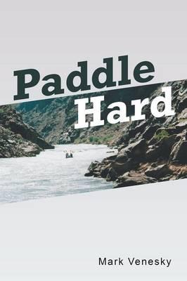 Paddle Hard (Paperback)