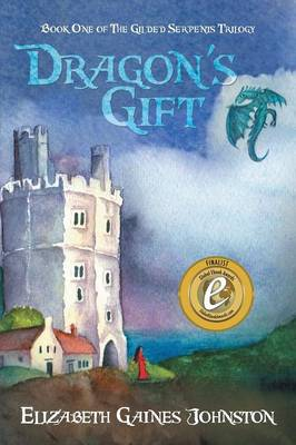 Dragon's Gift: Book One of the Gilded Serpents Trilogy (Paperback)