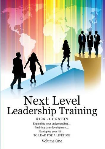 Next Level Leadership Training: Volume One (Paperback)
