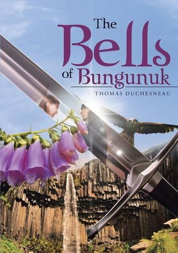 The Bells of Bungunuk (Paperback)
