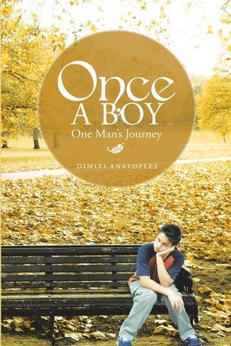 Once a Boy: One Man's Journey (Paperback)