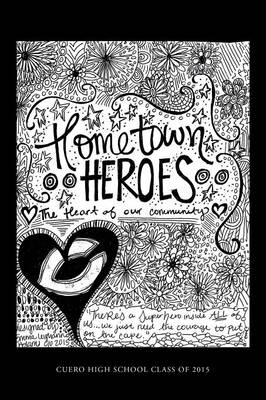 Hometown Heroes: The Heart of Our Community (Paperback)