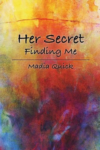 Her Secret: Finding Me (Paperback)