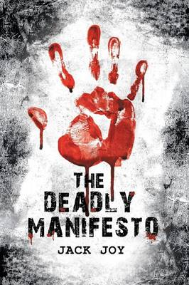The Deadly Manifesto (Paperback)