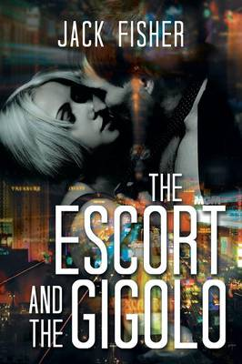 The Escort and the Gigolo (Paperback)