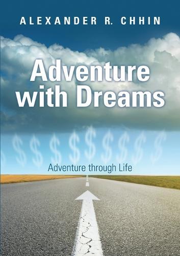 Adventure with Dreams: Adventure Through Life (Paperback)