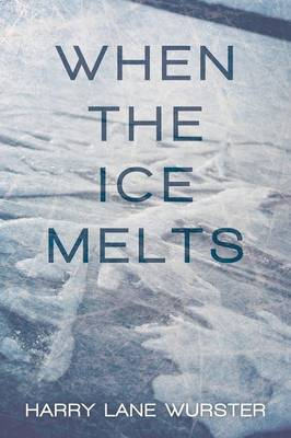 When the Ice Melts (Paperback)
