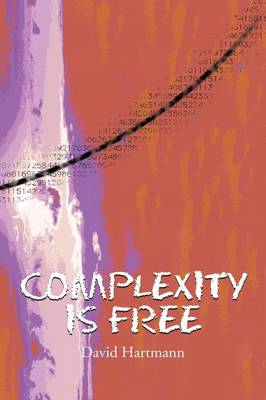 Complexity Is Free (Paperback)