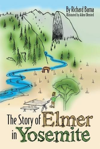 The Story of Elmer in Yosemite (Paperback)