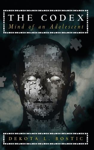 The Codex: Mind of an Adolescent (Hardback)